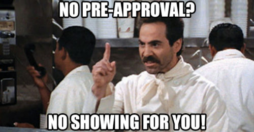 No Showing Soup for You - Get Preapproved 1st with TK Mortgage Loans Colorado  Northglenn Colorado