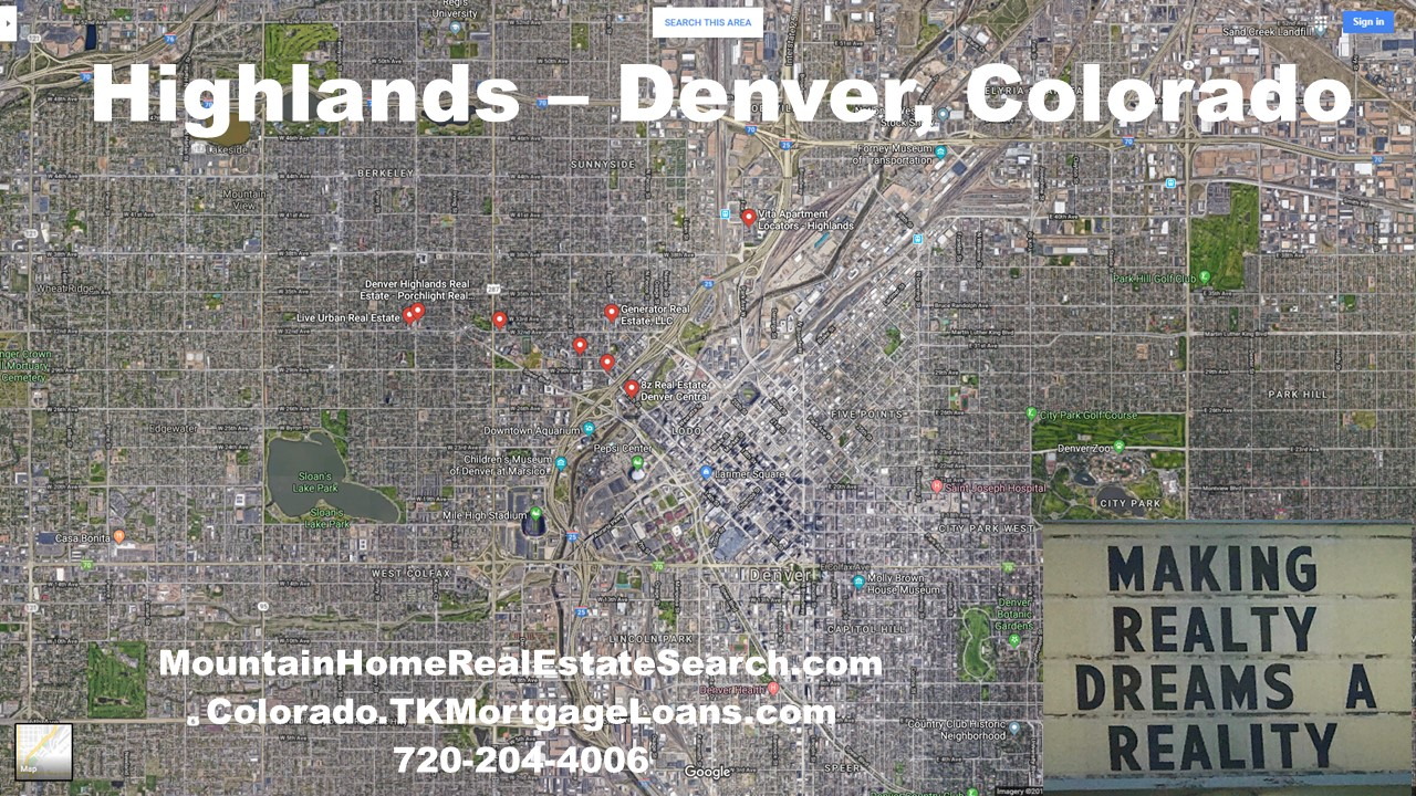 Highlands Colorado Google Maps Real Estate Realtors and Mortgage Loans